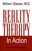 Reality Therapy in Action